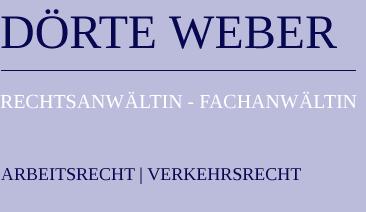 Dörte Weber | Rechtsanwältin und Fachanwältin Arbeitsrecht und Verkehrsrecht – Berlin | Bad Belzig